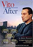 Vito After: A 9/11 Responder Copes in the Aftermath by Maria Pusateri