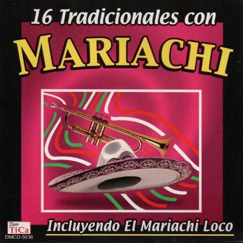 ... 16 Tradicionales con mariachi