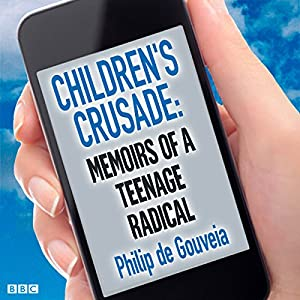 Children's Crusade: Memoirs of a Teenage Radical Performance