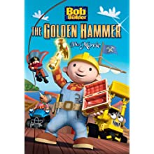 Bob the Builder: The Golden Hammer--The Movie (2010)