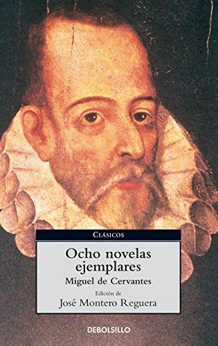 Download Ocho Novelas Ejemplares/ Eight Exemplary Novels (Clasicos) (Spanish Edition) pdf