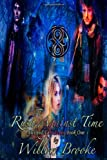 Rush Against Time, Willow Brooke, 1494201038