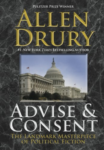 Advise And Consent by Allen Drury