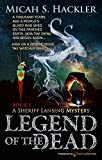 Legend of the Dead (A Sheriff Lansing Mystery Book 1)
