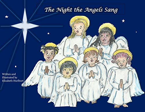 The Night the Angels Sang: A Christmas Story