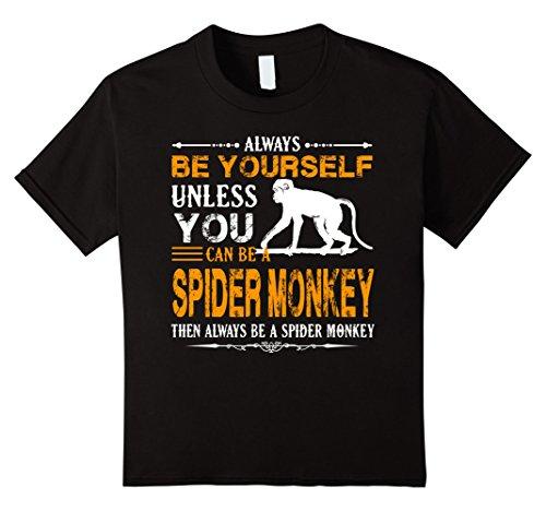 Black Spider Monkey - Kids Spider Monkey Shirt - Always Be A Spider Monkey Shirt 8 Black