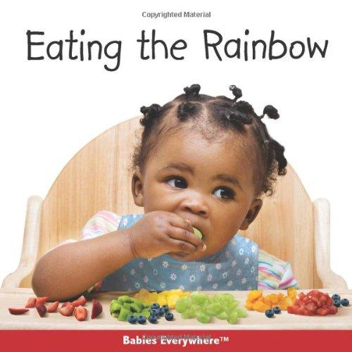Eating the Rainbow (Babies Everywhere)