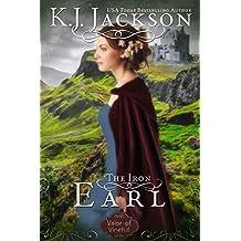 The Iron Earl: A Valor of Vinehill Novel