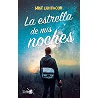 La estrella de mis noches / My Night Star (Spanish Edition)