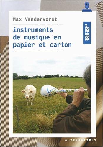 Livre Instruments de musique en papier et carton pdf epub