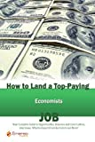 How to Land a Top-Paying Economists Job, Brad Andrews, 1742446302