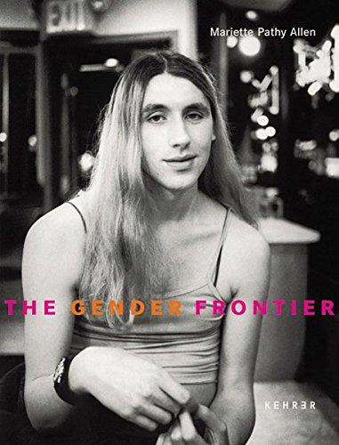 the-gender-frontier-mariette-pathy-allen