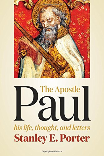 Download The Apostle Paul: His Life, Thought, and Letters PDF