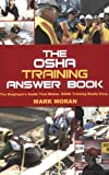 Osha Training Answer Book, Mark Moran, 0977221407