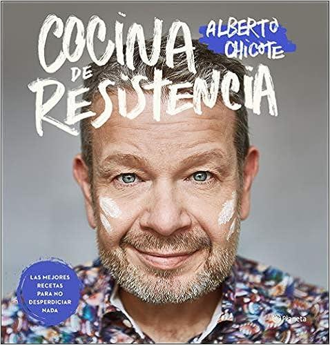 Cocina de resistencia de Alberto Chicote