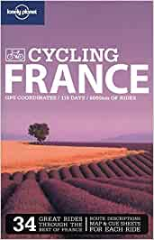 Lonely Planet Cycling France Travel Guide