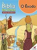 A Bíblia das Crianças - Quadrinhos O Êxodo (Portuguese Edition)