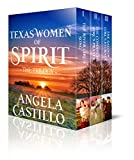 The Texas Women of Spirit Trilogy