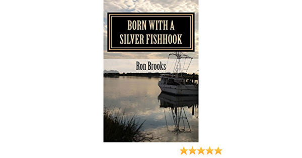 Born with a Silver Fishhook: True fish tales about fish tails ...