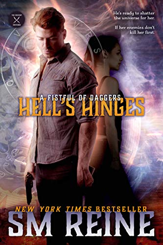 Hell's Hinges: An Urban Fantasy Novel (A Fistful of Daggers Book 3) ()