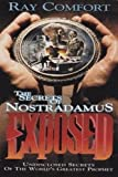 The Secrets of Nostradamus Exposed, Ray Comfort, 1878859188