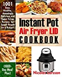 Instant Pot Air Fryer Lid Cookbook: 1001