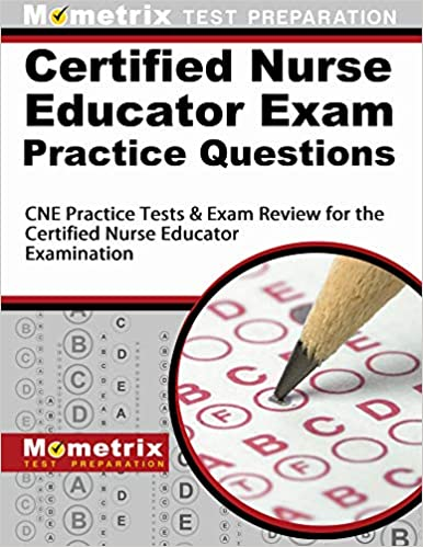 Amazon.com: Certified Nurse Educator Exam Practice Questions ...
