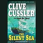 The Silent Sea: A Novel of the Oregon Files | Clive Cussler,Jack Du Brul