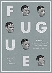 Fugue: A Collection of Contemporary Short Stories