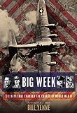 Big Week, Bill Yenne, 0425255751