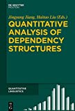 img - for Quantitative Analysis of Dependency Structures (Quantitative Linguistics) book / textbook / text book