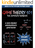 Game Theory 101: The Complete Textbook (English Edition)