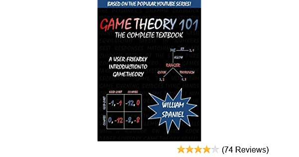 Game Theory 101 The Complete Textbook Pdf