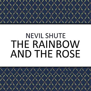 The Rainbow and the Rose Audiobook
