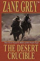 The Desert Crucible Kindle Edition