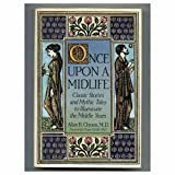 img - for Once upon a Midlife 1ST Edition book / textbook / text book