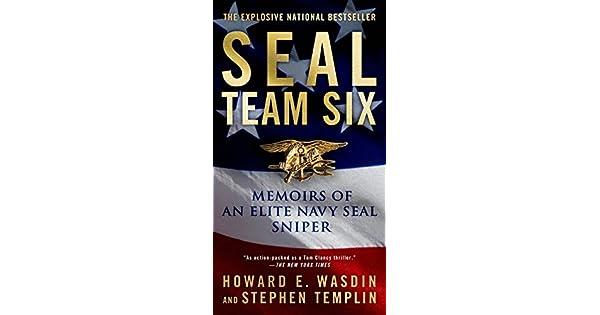 Amazon.com: SEAL Team Six: Memoirs of an Elite Navy SEAL ...