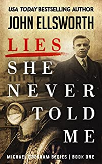 Lies She Never Told Me by John Ellsworth ebook deal