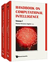 Handbook on Computational Intelligence, In 2 Volumes Front Cover