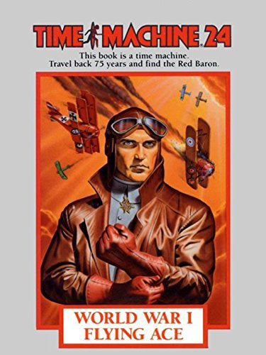 Time Machine 24, World War ! Flying Ace by [Mueller, Richard]