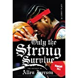 Only the Strong Survive: Allen Iverson & Hip-Hop American Dream