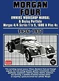 Morgan Four Owner's Workshop Manual & Buying Portfolio 1936-1981