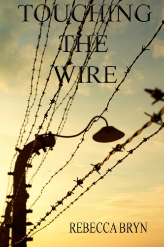 Download Touching the Wire: A doctor and nurse fight to save lives, and find love in a Nazi death-camp. Seventy years later the doctor's granddaughter, intrigued by an enigmatic carving, discovers the secrets pdf epub