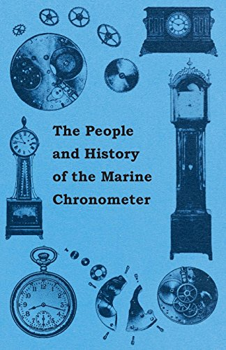 The People and History of The Marine and Pocket Chronometer by Anon