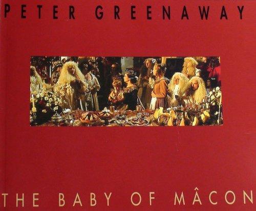 Peter Greenaway: The Baby Of Macon