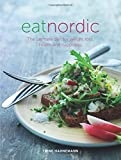 Eat Nordic: The ultimate diet for weight loss, health and happiness