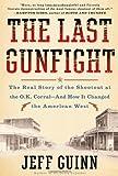 The Last Gunfight, Jeff Guinn, 1439154244