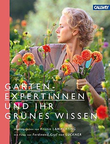 Gartenexpertinnen und ihr grünes Wissen