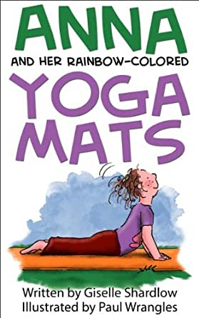 Anna and her rainbow colored yoga mats kindle edition by giselle print list price 1195 fandeluxe Image collections