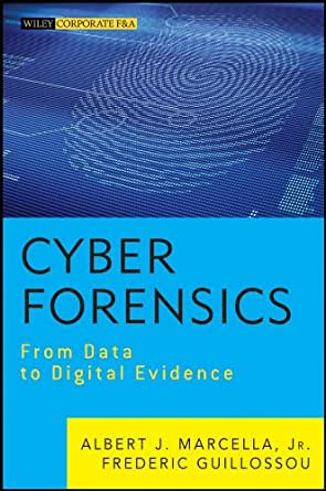Cyber Forensics From Data To Digital Evidence